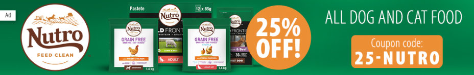 Get 25% off ALL Nutro Dog & Cat food!